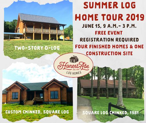 Honest Abe Log Homes Summer Tour of Log Homes in