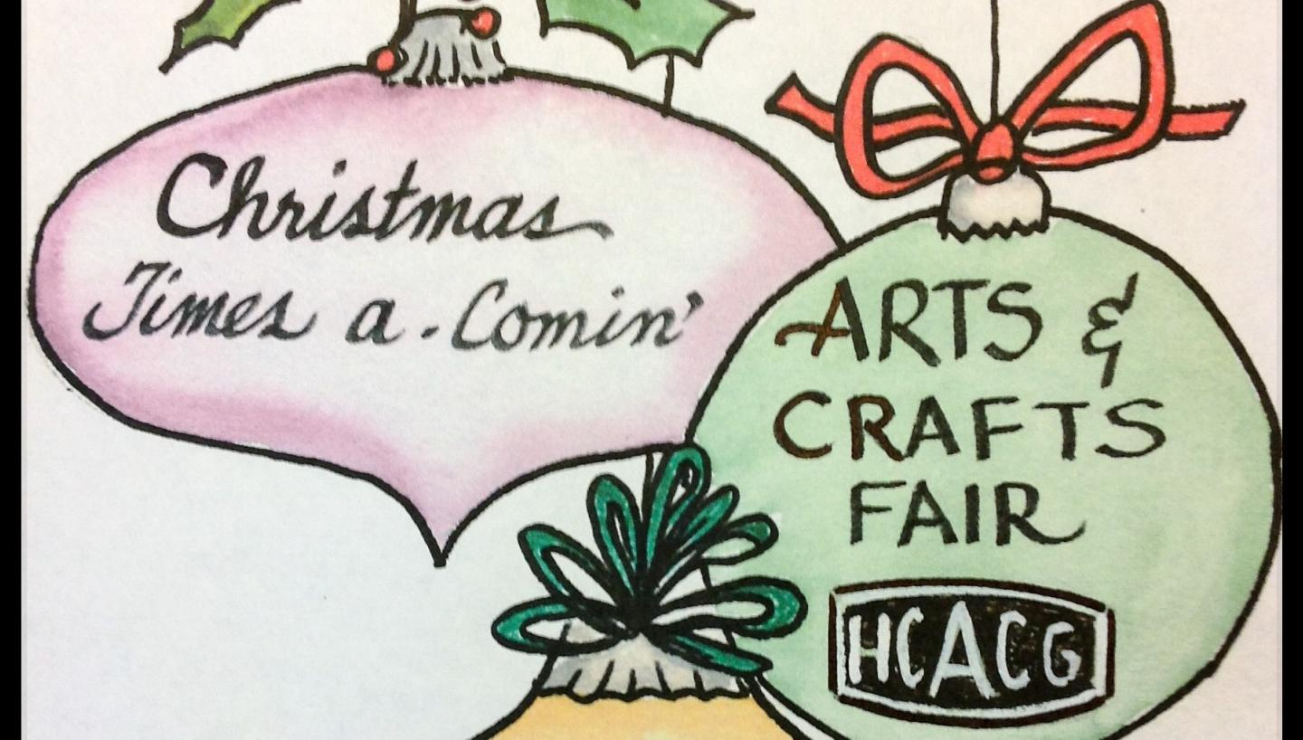 Christmas Time's a-Comin' Arts and Crafts Fair