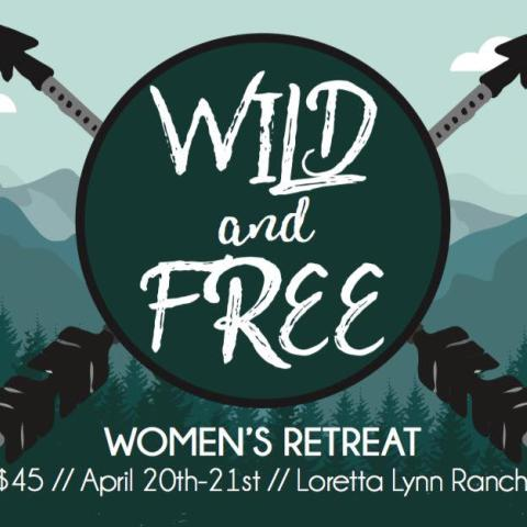 Rise Up: Wild and Free Women's Retreat