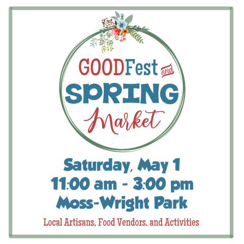 Goodfest and Spring Market
