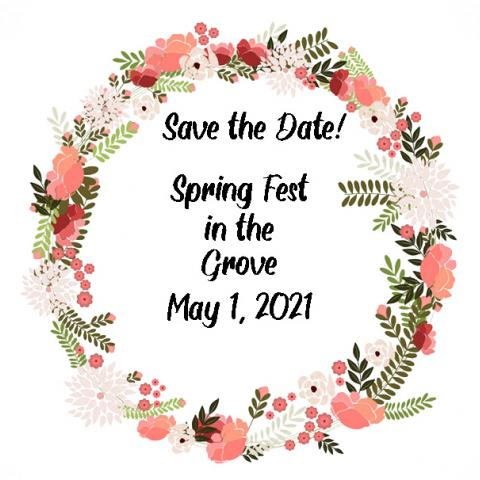 Spring Fest in the Grove - May 1, 2021