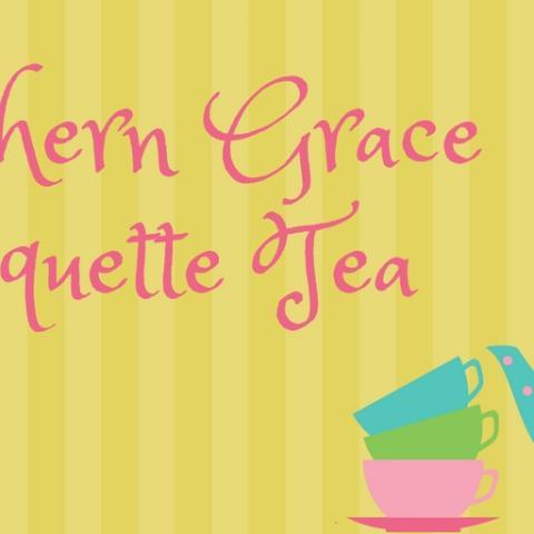Southern Graces Etiquette Tea