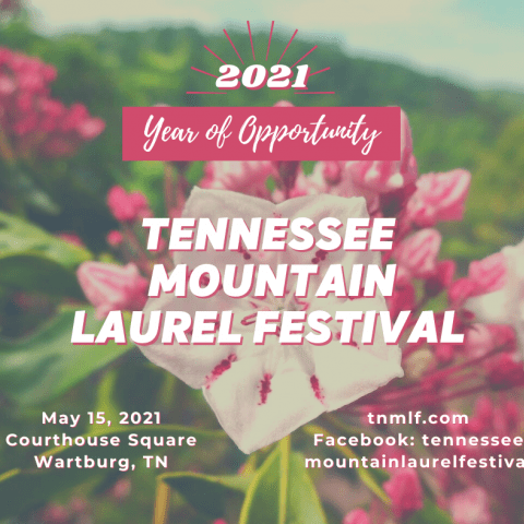 Announcing  t he 2021 Tennessee Mountain Laurel Festival
