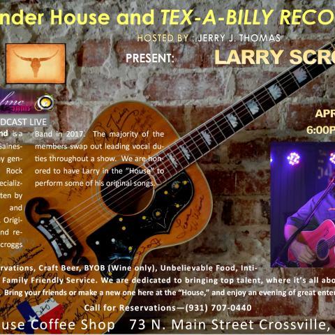 Larry Scroggs Live