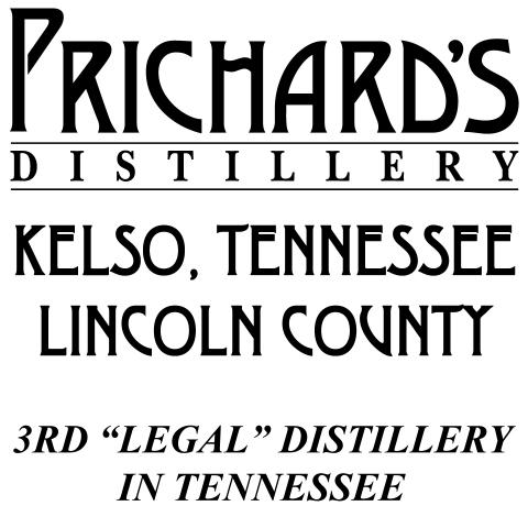 Prichard's Distillery, Kelso, TN