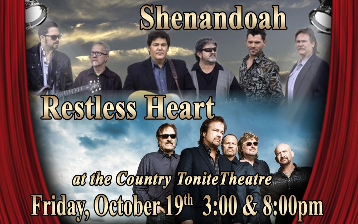 Shenandoah & Restless Heart Live in Concert at the Country Tonite Theatre